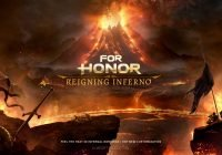 """For Honor: In-Game-Event """"Reigning Inferno"""" für Season VII: Storm and Fury beginnt heute"""
